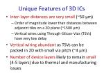 unique features of 3d ics2