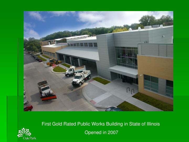 First Gold Rated Public Works Building in State of Illinois
