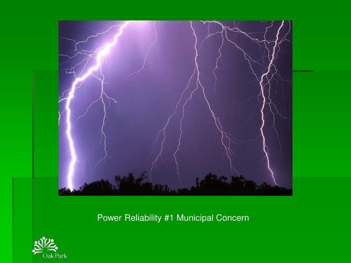 Power Reliability #1 Municipal Concern