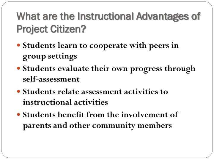 What are the Instructional Advantages of Project Citizen?