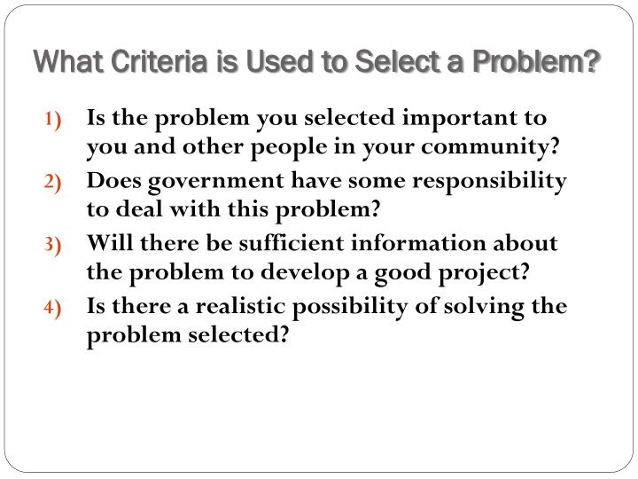 What Criteria is Used to Select a Problem?