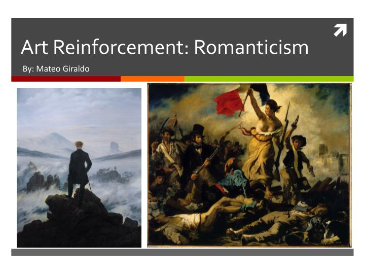 art reinforcement romanticism n.
