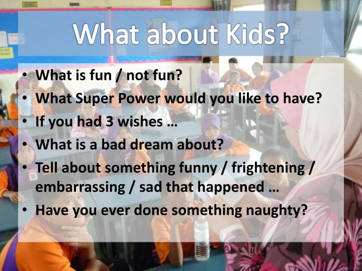 What about Kids?
