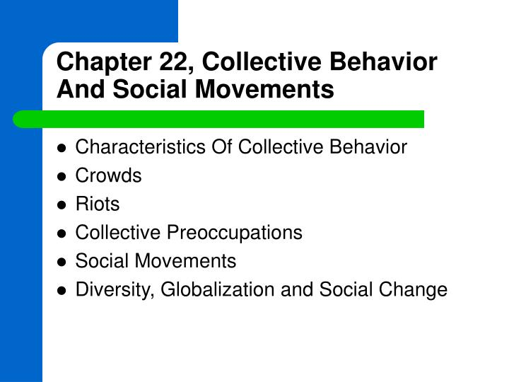 chapter 22 collective behavior and social movements n.