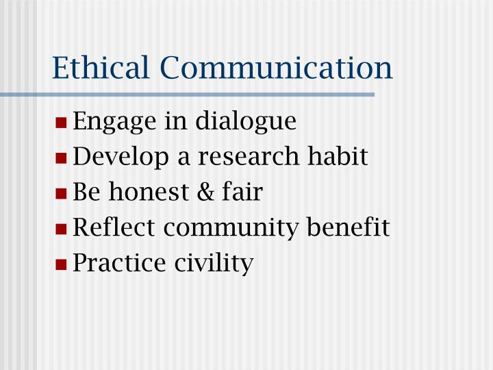 ethical communication n.