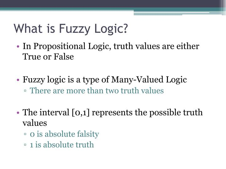 What is fuzzy logic