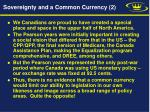 sovereignty and a common currency 2