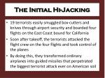 the initial hi jacking