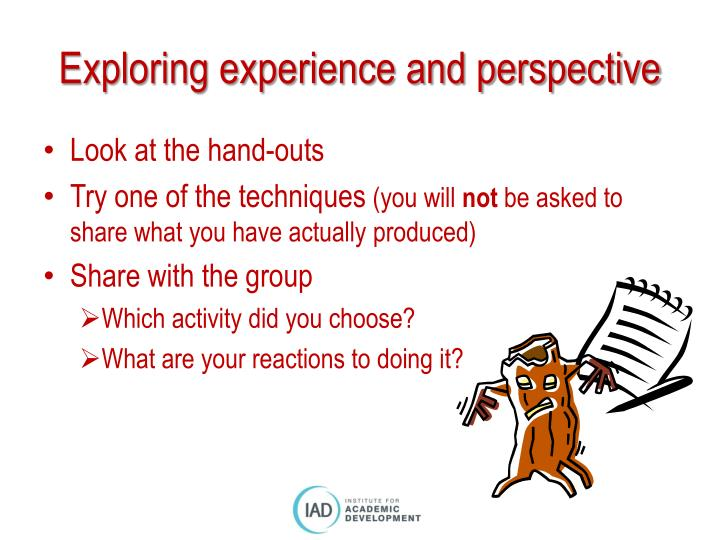 Exploring experience and perspective