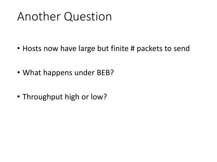 Another Question