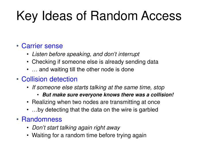 Key Ideas of Random Access