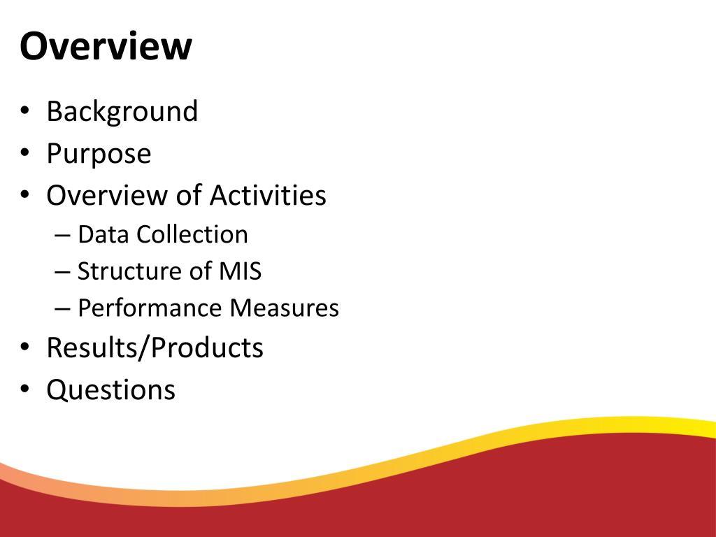 PPT - FHWA MIRE Management Information System (MIS