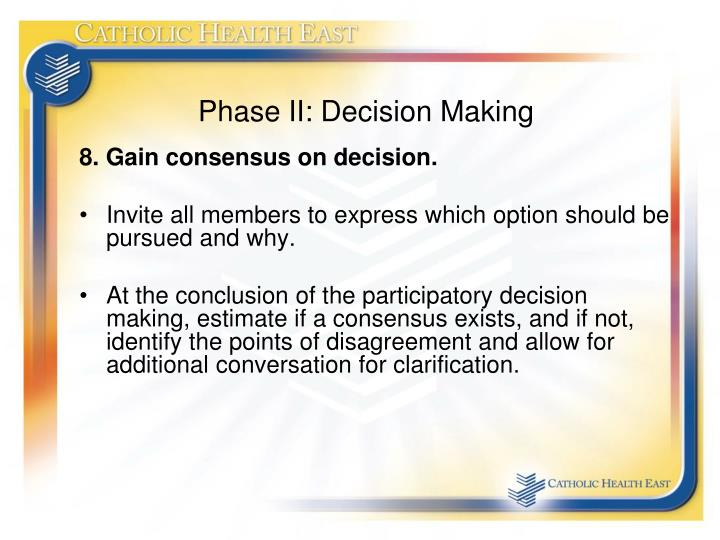 Phase II: Decision Making