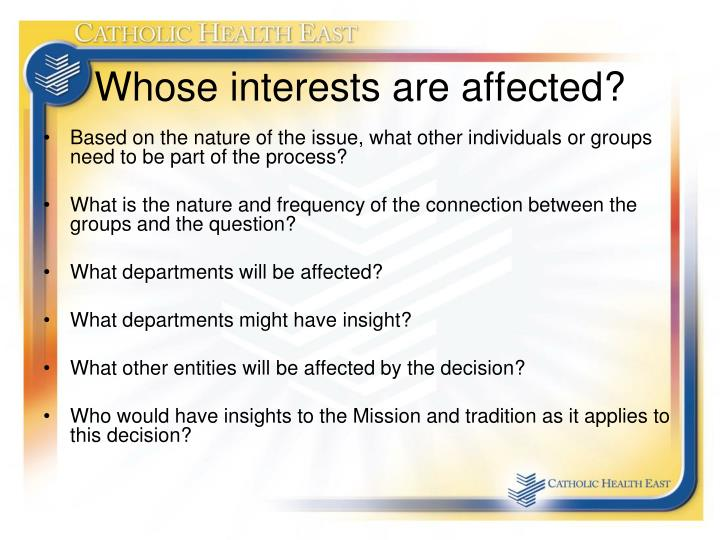 Whose interests are affected?