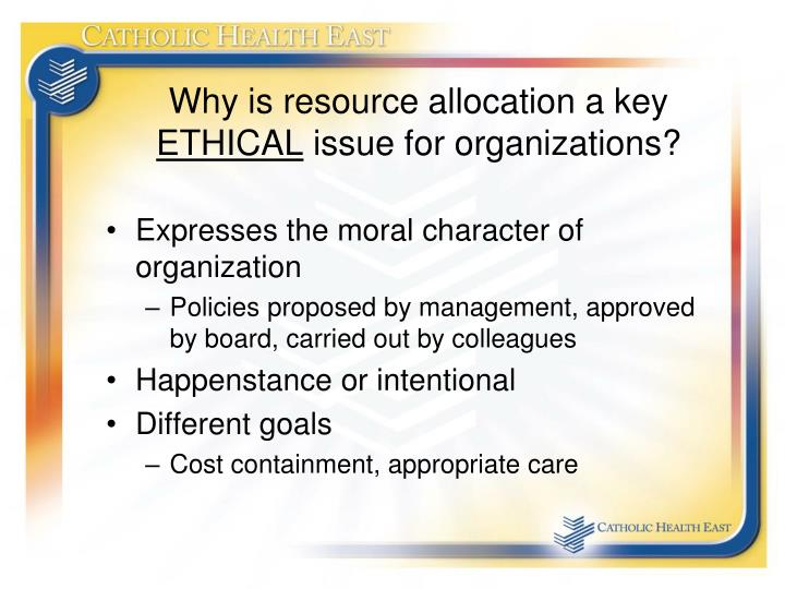 Why is resource allocation a key
