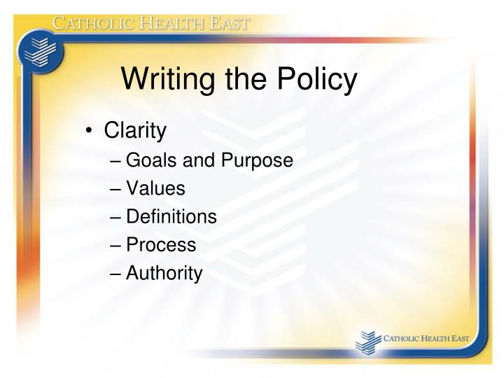Writing the Policy