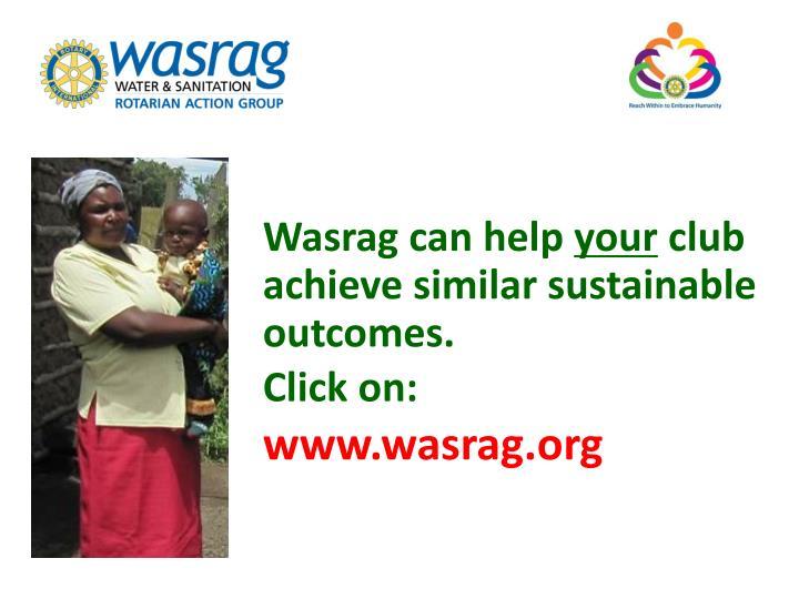 Wasrag can help