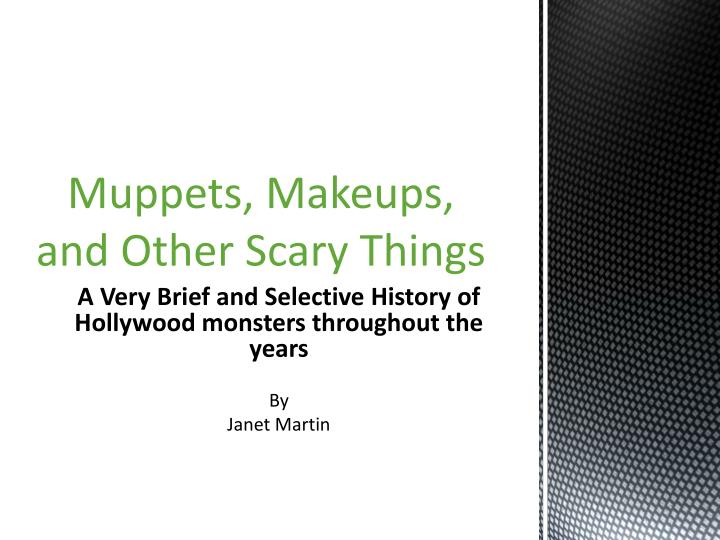 muppets makeups and other scary things n.