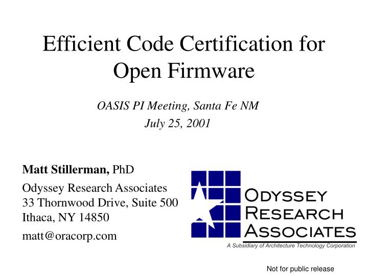 PPT - Efficient Code Certification for Open Firmware PowerPoint ...