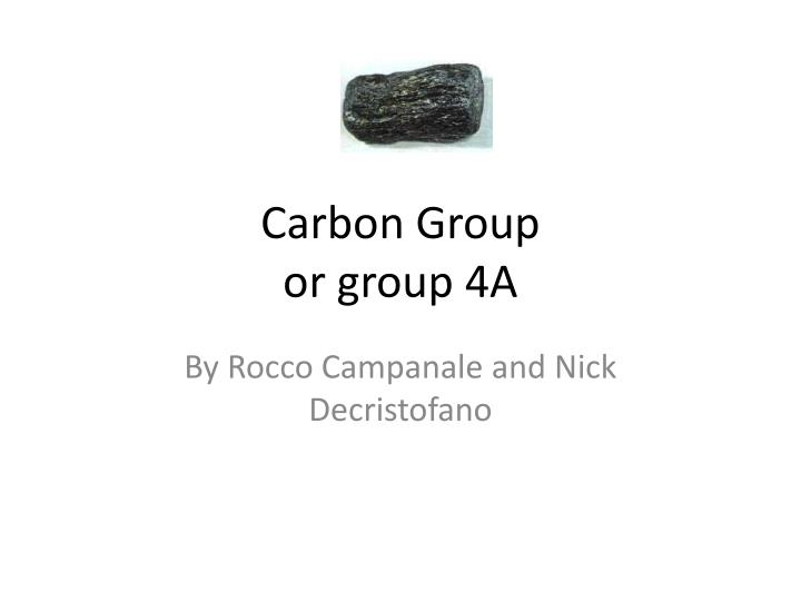 Carbon group or group 4a