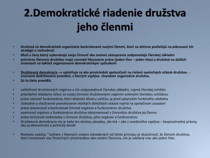 2.Demokratické riadenie družstva jeho členmi