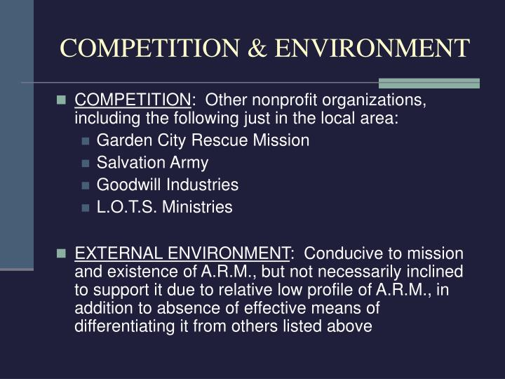 COMPETITION & ENVIRONMENT