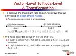 vector level to node level a transformation