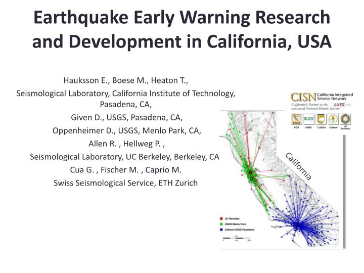 Earthquake early warning research and development in california usa