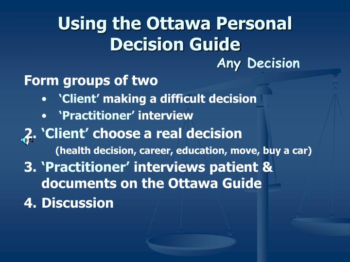 Using the Ottawa Personal Decision Guide
