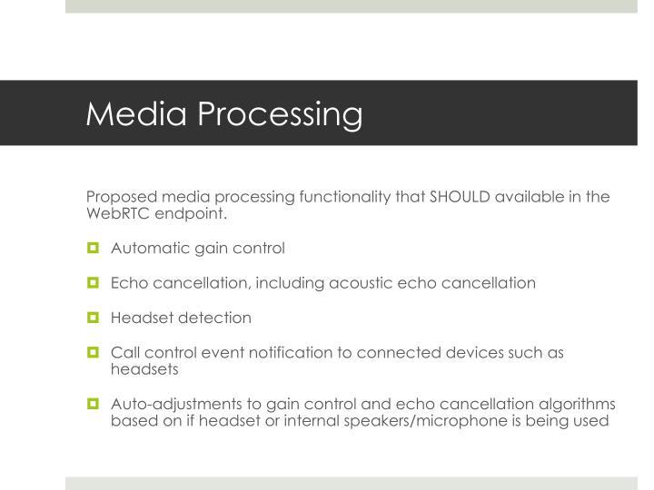 Media processing