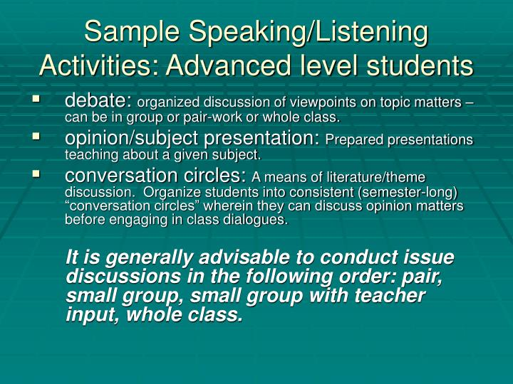 Sample Speaking/Listening Activities: Advanced level students