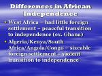 differences in african independence