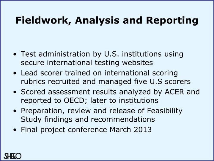 Fieldwork, Analysis and Reporting