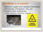 but what is e waste