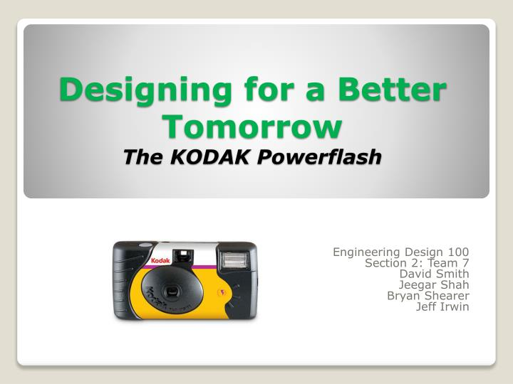designing for a better tomorrow the kodak powerflash