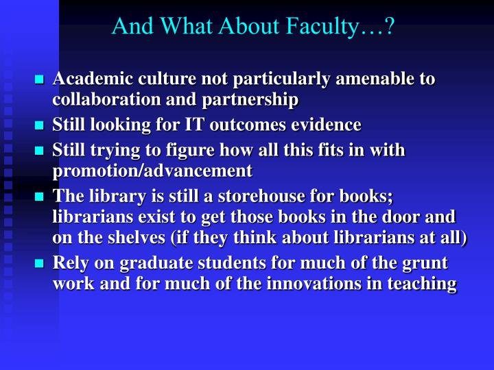 And What About Faculty…?