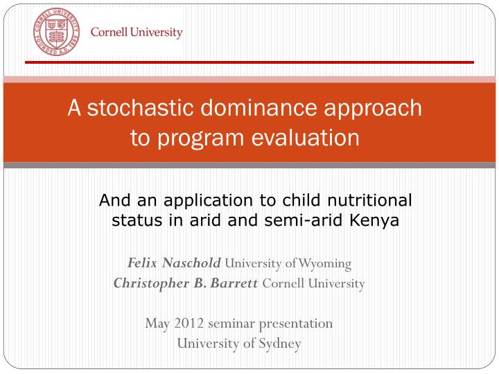 Ppt a stochastic dominance approach to program evaluation a stochastic dominance approach to program evaluation toneelgroepblik Images