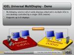 igel universal multidisplay demo