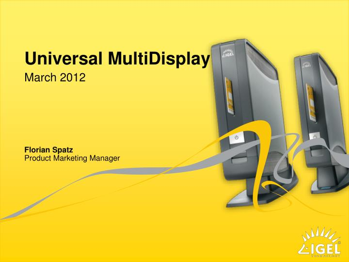 universal multidisplay n.