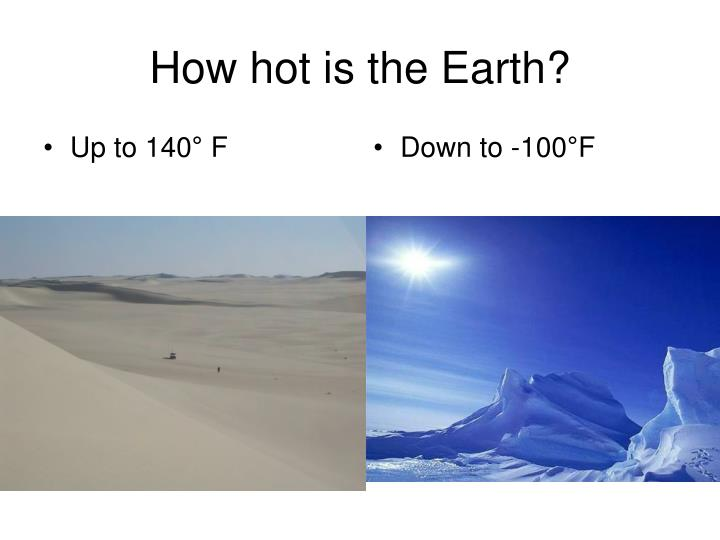 How hot is the Earth?