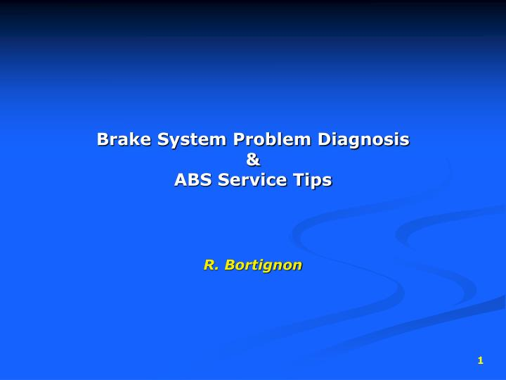 brake system problem diagnosis abs service tips n.