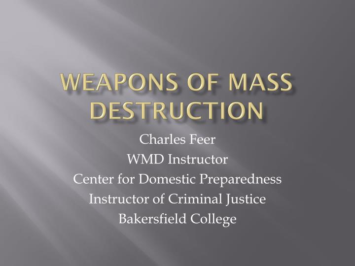 weapons of mass destruction n.