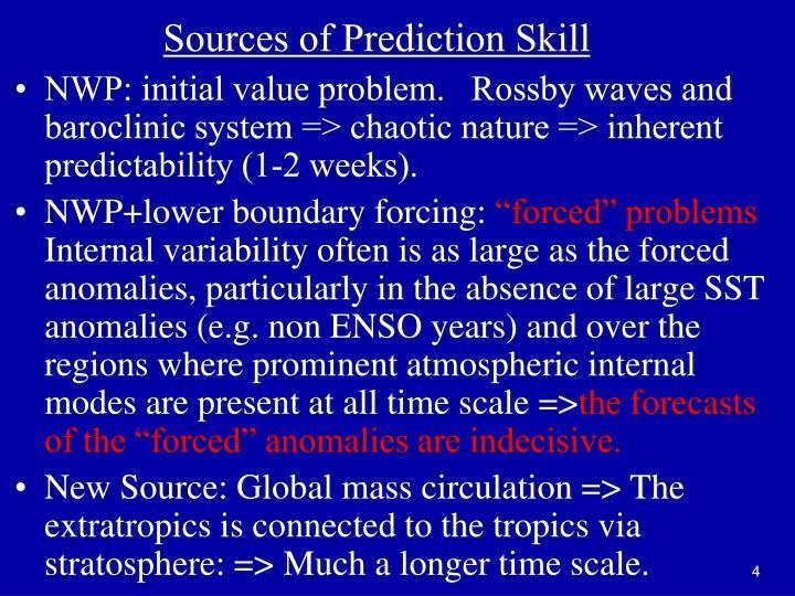 Sources of Prediction Skill