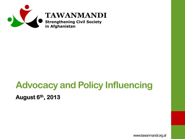 advocacy and policy influencing n.