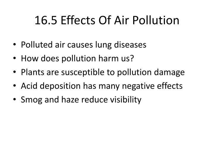 16.5 Effects Of Air Pollution