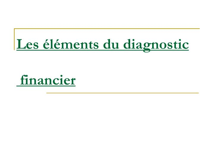 les l ments du diagnostic financier n.