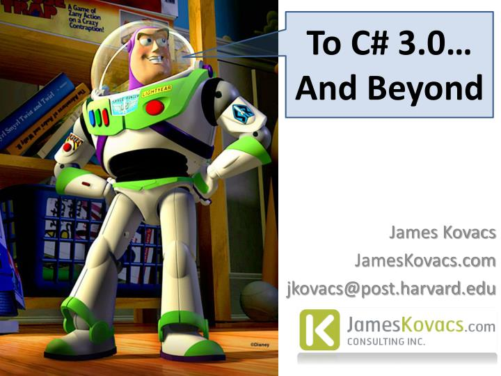 To C# 3.0… And Beyond