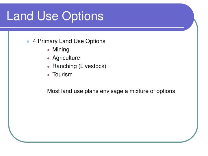 Land Use Options