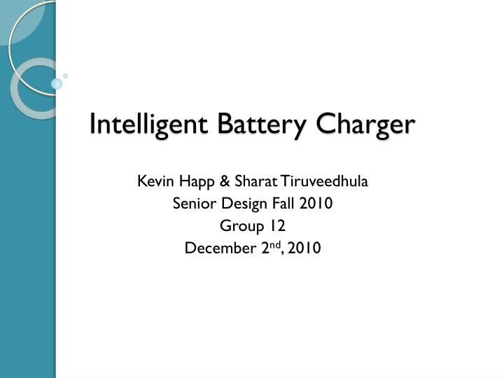 Ppt Intelligent Battery Charger Powerpoint Presentation