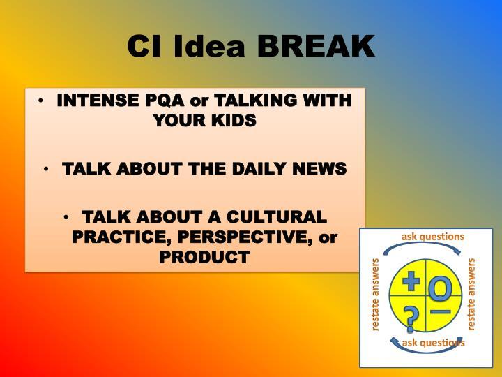 CI Idea BREAK